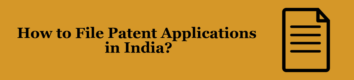 File Patent Applications in India