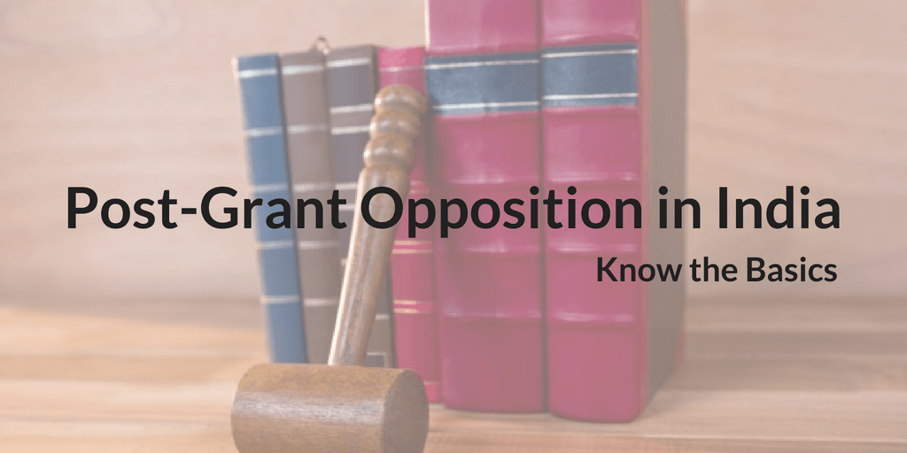 Post-Grant Opposition in India
