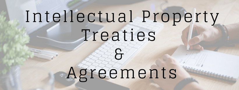 IP Treaties & Agreement